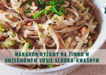 makaron ryżowy nazimno wfistaszkowym sosie słodko-kwaśnym
